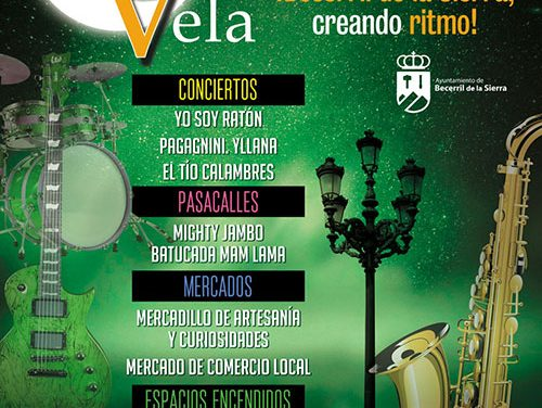 Noche en Vela 2019, el 13 de Julio en Becerril de la Sierra